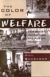 The Color of Welfare By Quadagno, Jill S.