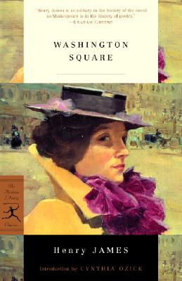 Washington Square By James, Henry/ Ozick, Cynthia (INT)/ Danly, James