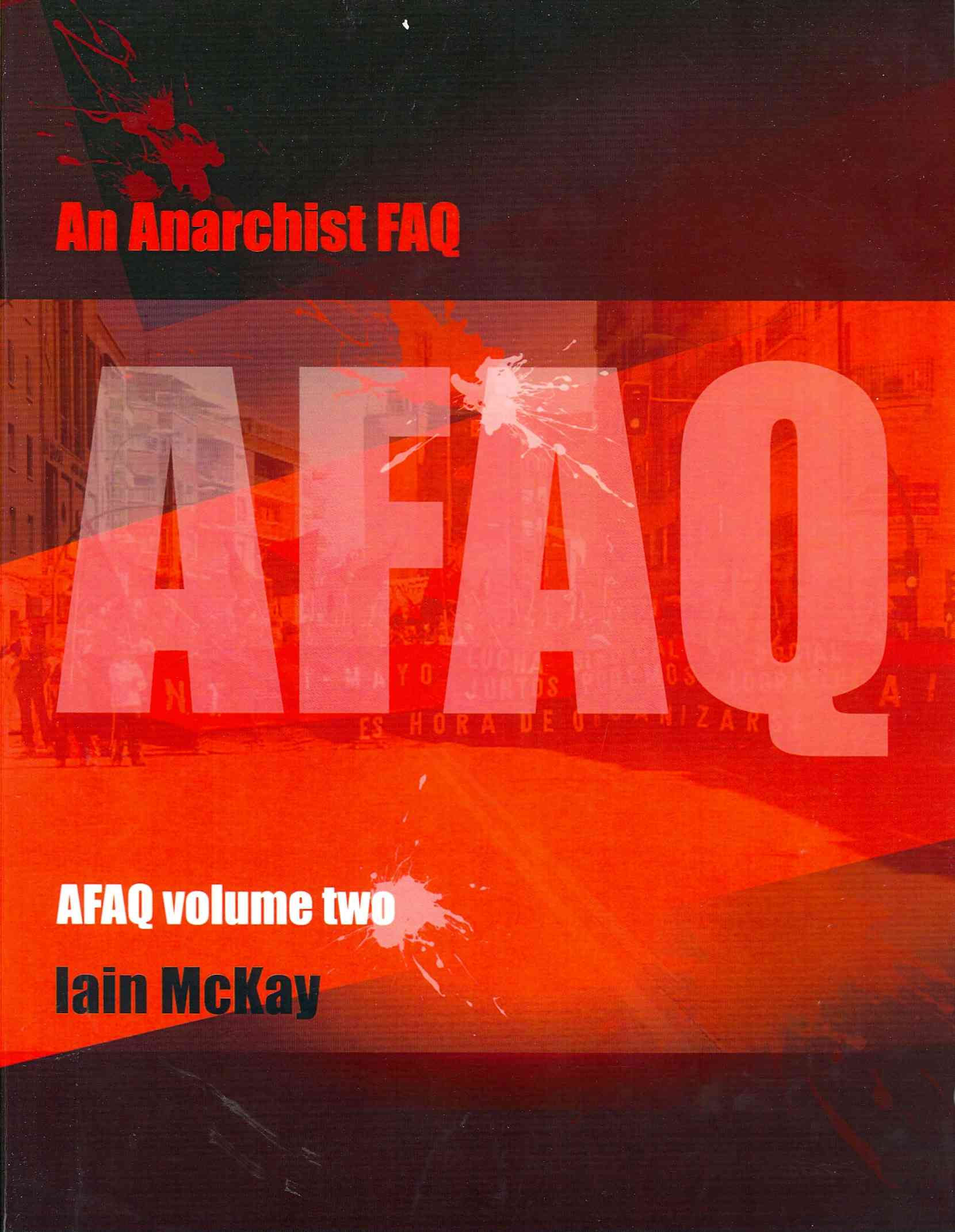 An Anarchist Faq By Mckay, Iain (EDT)
